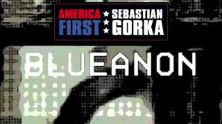 What is #BlueAnon? Sebastian Gorka on AMERICA First