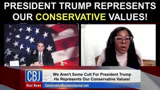 President Trump Represents Our Conservative Values!