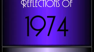 Reflections Of 1974 ♫ ♫ [90 Songs]