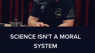 Science isn't a moral system explained