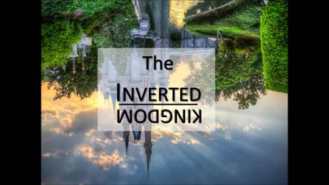 The Inverted Kingdom