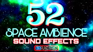52 space ambient sound effect copyright free