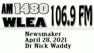 Wlea, Newsmaker, April 28, 2021, Dr. Nick Waddy