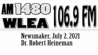 Wlea Newsmaker, July 2, 2021, Dr. Robert Heineman