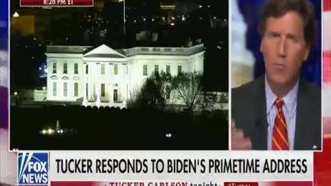 Biden Speaks and Tucker Carlson offers the Perfect Response