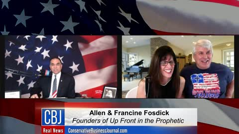 CBJ Real News Podcast Show (Part 220): Up Front in the Prophetic's Allen & Francine Fosdick