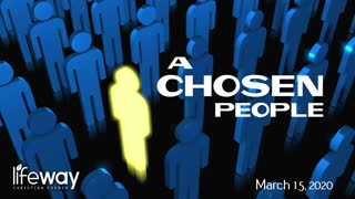 A Chosen People - March 15, 2020