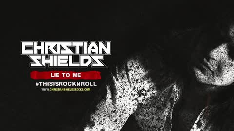 Christian Shields - Lie to Me (Official Audio)