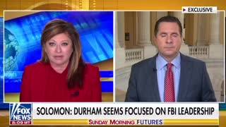 "Devin Nunes: ""We've Made 14 Criminal Referrals - We Expect Durham to Do His Job"""