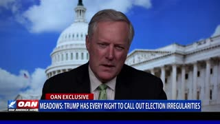 Mark Meadows: Pres. Trump has every right to call out election irregularities