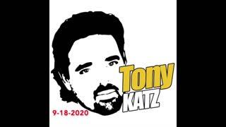 Tony Katz Today - 9-18-2020 - Part One Podcast