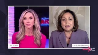 The Right View with Lara Trump and New Mexico Governor Susana Martinez