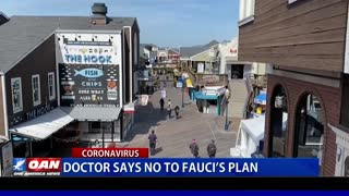 Doctor says no to Fauci's plan