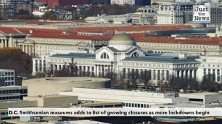 D.C. Smithsonian museums adds to list of growing closures as more lockdowns begin