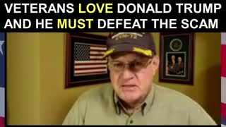 Veterans Love Donald Trump and He MUST Defeat the Scam!