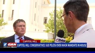 Capitol Hill conservatives sue Speaker Pelosi over mask mandate in House