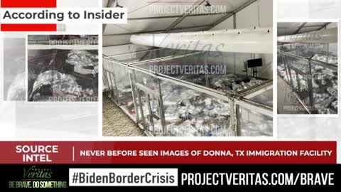 ~ BREAKING: Project Veritas Obtains Never-Before-Seen Images Inside Texas Detention Facility ~