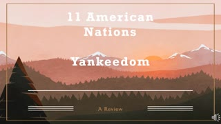 11 American Nations Review: Episode 4 (Yankeedom)