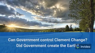 Can the Government control clement change?