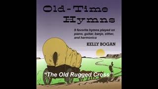 Bluegrass gospel - The Old Rugged Cross - Kelly Bogan