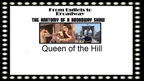 From Bullets to Broadway | Queen of the Hill