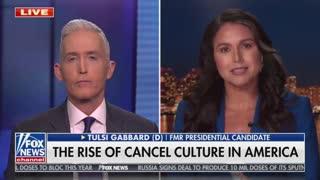 Tulsi Gabbard on cancel culture