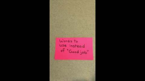 Words to Use Instead of Good Job (say this instead)
