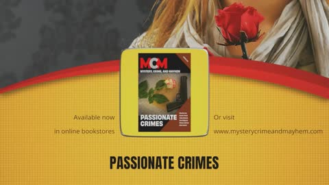 Passionate Crimes--So Criminal, It's Good.