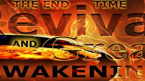 The End Time Revival