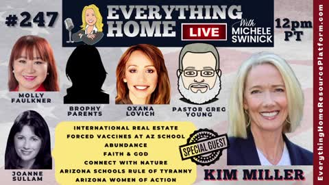 247: Arizona's Brophy College Prep Is Mandating The Vaccine For Students, Faith & God, Abundance, International Real Estate, Connecting With Nature, Arizona Women of Action with Kim Miller