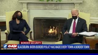 Sen. Blackburn: Biden border policy has made every town a border town