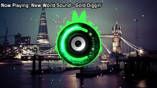 New World Sound - Gold Diggin' (Bass Boosted)