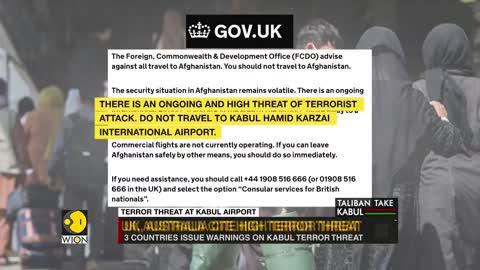 US, UK and Australia warning on Kabul airport