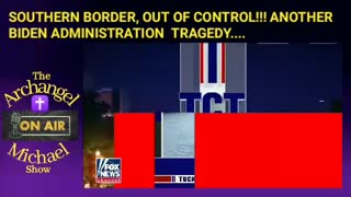SOUTHERN BORDER OUT OF CONTROL!!!