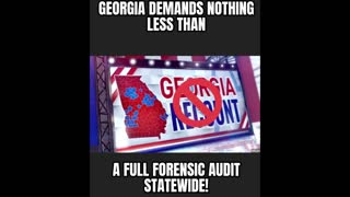 Georgia Demands a Full Forensic Audit NOW!
