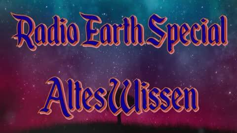 Radio Earth Special - Altes Wissen - Folge 12