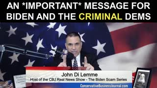 An Important Message for Biden and the Criminals...