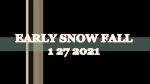 EARLY SNOWFALL 1 27 2021