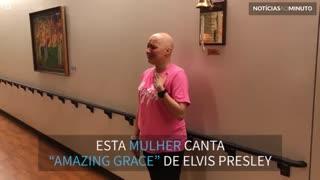 "Mulher canta ""Amazing Grace"" para comemorar o fim da quimioterapia"