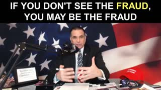 If You Don't See the Fraud..YOU May Be the Fraud!