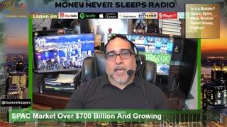 Money Never Sleeps Radio with Louis Velazquez, Mar 4, 2021
