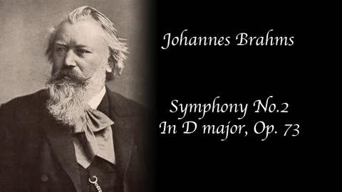 Brahms - Symphony no. 2 in D major