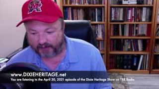 TBR'S DIXIE HERITAGE SHOW, APR. 30, 2021 - Secession