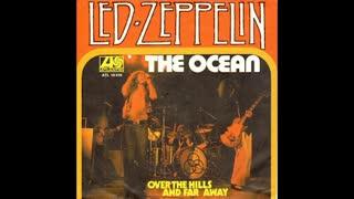 """""""THE OCEAN"""" FROM LED ZEPPELIN"""