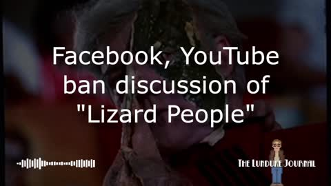 """Facebook, YouTube ban discussion of """"Lizard People"""""""