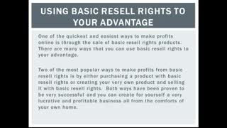 Using Basic Resell Rights to Your Advantage