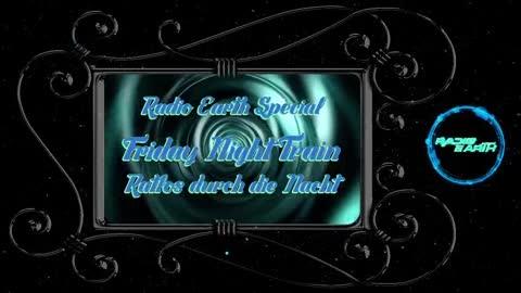 Radio Earth - Friday Night Train #4 Verstrahlt
