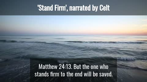 """""""Stand Firm"""" Bible readings from NKJ"""