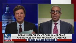 James Craig on Tucker Carson Tonight