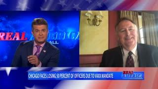 Real America - Dan Ball W/ Steve Boulton, Chicago Police Defy Vaccine Mandate, 10/15/21
